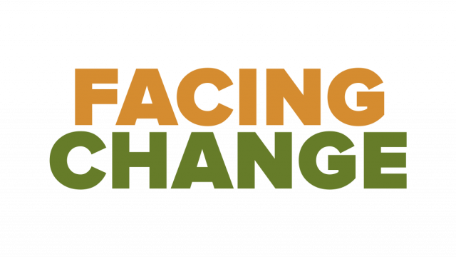 Facing Change (Panel Discussion)