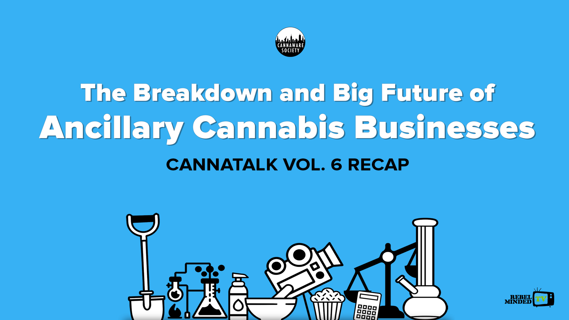 Cannatalk Vol. 6: The Breakdown and Big Future of Ancillary Cannabis Businesses